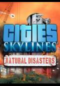 Cities: Skylines - Natural Disasters Key Steam GLOBAL