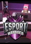 ESport Manager Steam CD Key (PreOrder)