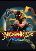 Shadow Blade: Reload Steam CD Key Global