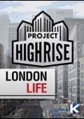Project Highrise: London Life Steam CD Key Global