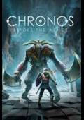 Chronos: Before the Ashes Steam Cd Key Global (Pre-Order)