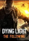 Dying Light: The Following Cdkey steam